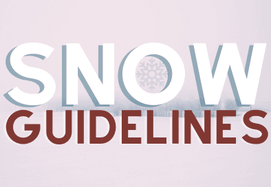 Snow guidelines